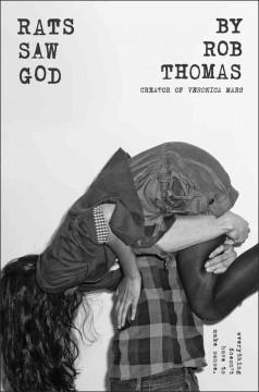 'Rats Saw God' by Rob Thomas