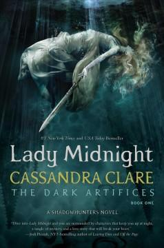 'Lady Midnight (The Dark Artifices, #1)' by Cassandra Clare