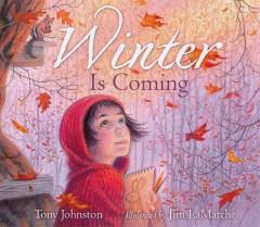 'Winter Is Coming' by Tony Johnston