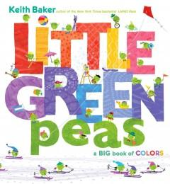 'Little Green Peas: A Big Book of Colors' by Keith  Baker