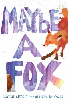 Cover: 'Maybe a Fox'