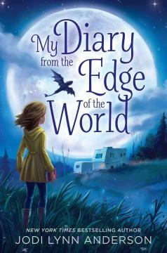 'My Diary from the Edge of the World' by Jodi Lynn Anderson