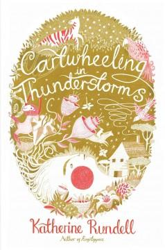 'Cartwheeling in Thunderstorms' by Katherine Rundell