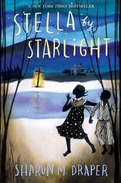 'Stella by Starlight' by Sharon M. Draper