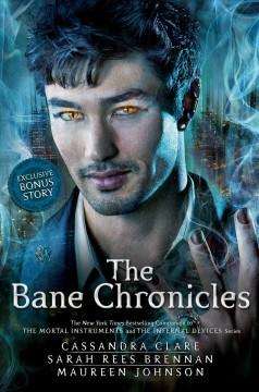 'The Bane Chronicles' by Cassandra Clare