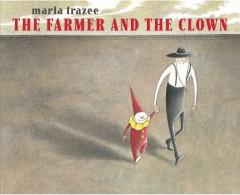 'The Farmer and the Clown' by Marla Frazee