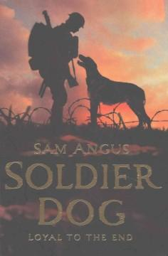 'Soldier Dog' by Sam Angus