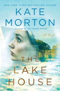 'The Lake House'  by  Kate Morton