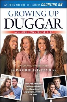 'Growing Up Duggar: It's All About Relationships' by Jana Duggar