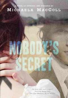 'Nobody's Secret' by Michaela MacColl
