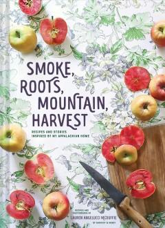 Book Cover: 'Smoke roots mountain harvest'