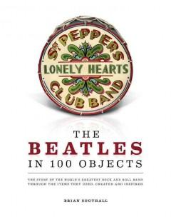 'The Beatles in 100 Objects' by Brian Southall