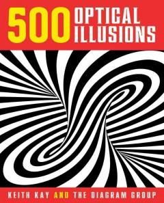 '500 Optical Illusions' by Keith Kay