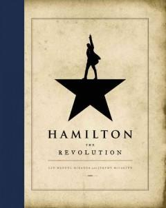 'Hamilton: The Revolution' by Lin-Manuel Miranda