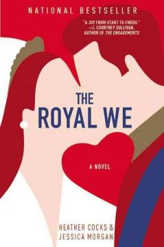 'The Royal We' by Heather Cocks