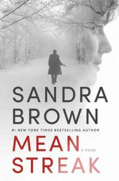 Mean Streak by Sandra B