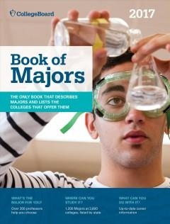COLLEGE BOARD BOOK OF MAJORS 2017