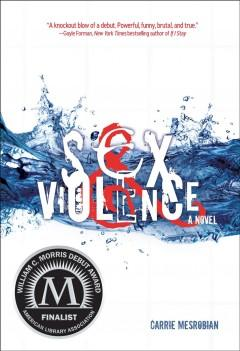 'Sex & Violence' by Carrie Mesrobian