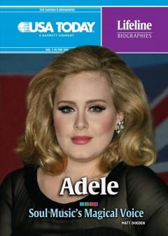 'Adele: Soul Music's Magical Voice' by Matt Doeden