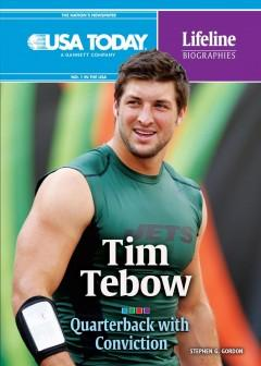 'Tim Tebow: Quarterback with Conviction' by Stephen G. Gordon