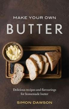 Book Cover: 'Make your own butter'