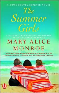'The Summer Girls' by Mary Alice Monroe