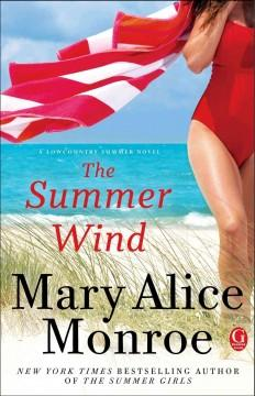 'The Summer Wind (Lowcountry Summer #2)' by Mary Alice Monroe