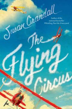 'The Flying Circus' by Susan Crandall