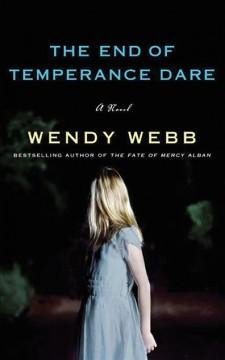 'The End of Temperance Dare' by Wendy Webb