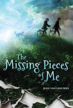 'The Missing Pieces of Me' by Jean Van Leeuwen