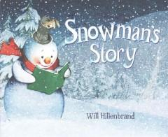 'Snowman's Story' by Will Hillenbrand