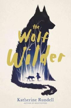 Cover: 'The Wolf Wilder'