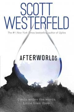 'Afterworlds' by Scott Westerfeld