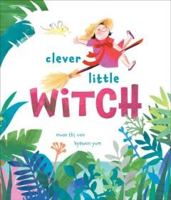 Book Cover: 'Clever little witch'