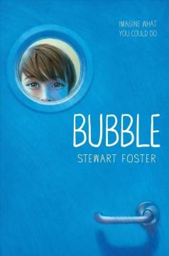 'Bubble' by Stewart Foster