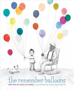 Cover: 'The Remember Balloons'