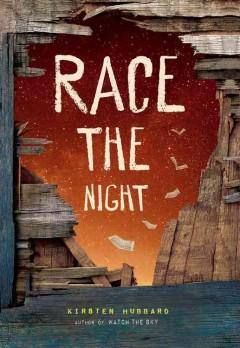 'Race the Night' by Kirsten Hubbard