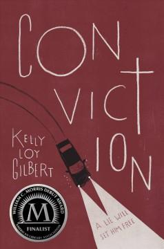 'Conviction' by Kelly Loy Gilbert