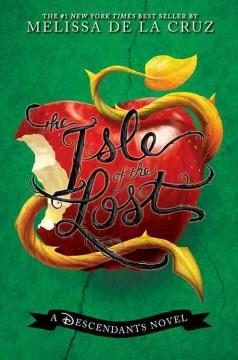 'The Isle of the Lost (Descendants, #1)' by Melissa de la Cruz