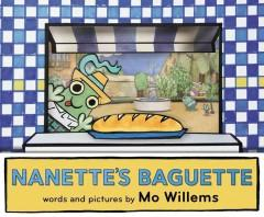 'Nanette's Baguette' by Mo Willems