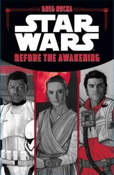 'Before the Awakening' by Greg Rucka
