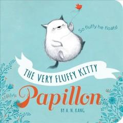 Cover: 'The Very Fluffy Kitty, Papillon'