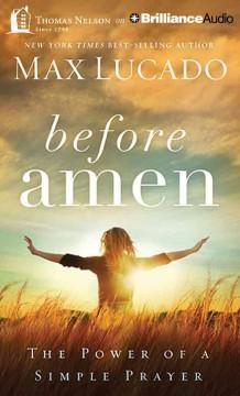 Cover: 'Before amen : the power of a simple prayer'