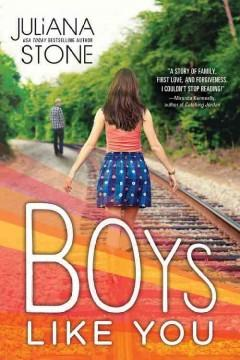 'Boys Like You' by Juliana Stone