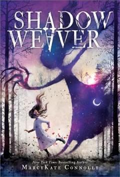 'Shadow Weaver'  by  Mercy Kate Connolly