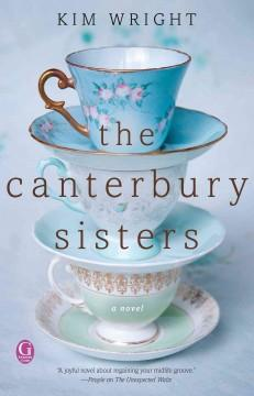'The Canterbury Sisters' by Kim Wright