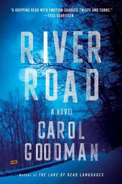 'River Road' by Carol Goodman