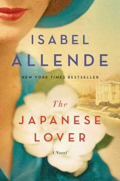 'The Japanese Lover' by Isabel Allende