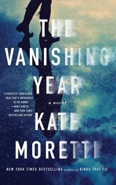 'The Vanishing Year' by Kate Moretti
