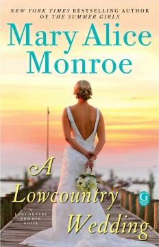 'A Lowcountry Wedding'  by  Mary Alice Monroe